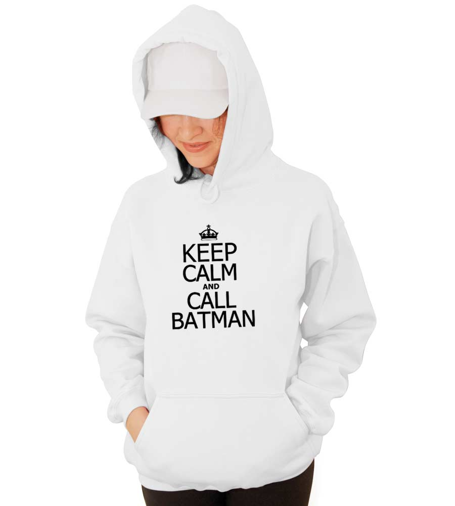 Keep Calm and Call Batman Hooded Sweatshirt