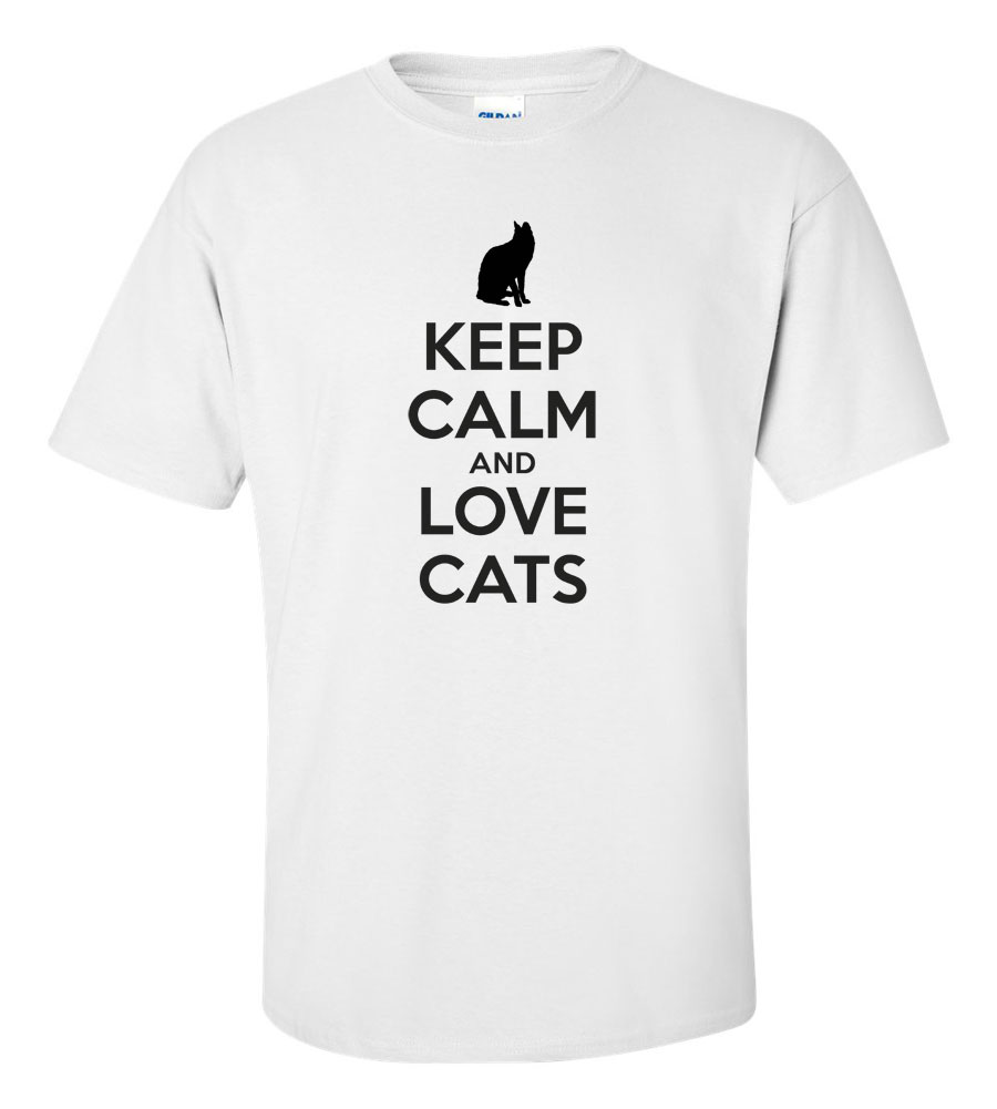 Keep Calm And Love Cats On T-shirt Funny Humor