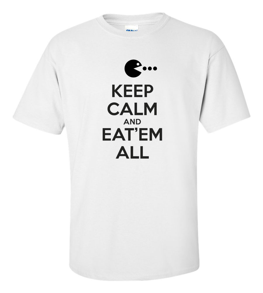 Keep Calm And Eat'em All t shirt