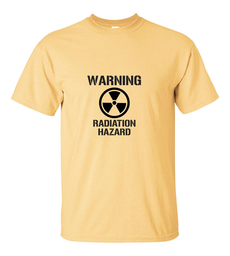 Warning Radiation Hazard T-shirt