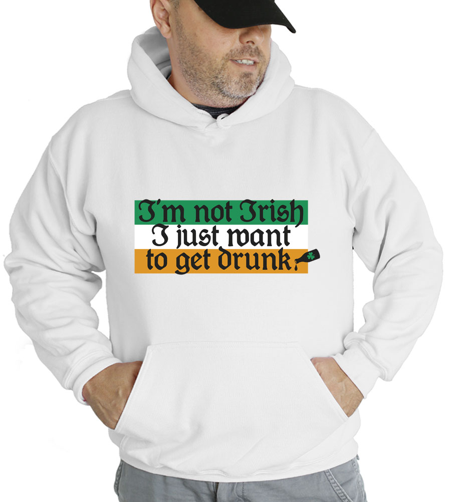 Saint Patrick's Day I'm Not Irish Hooded Sweatshirt