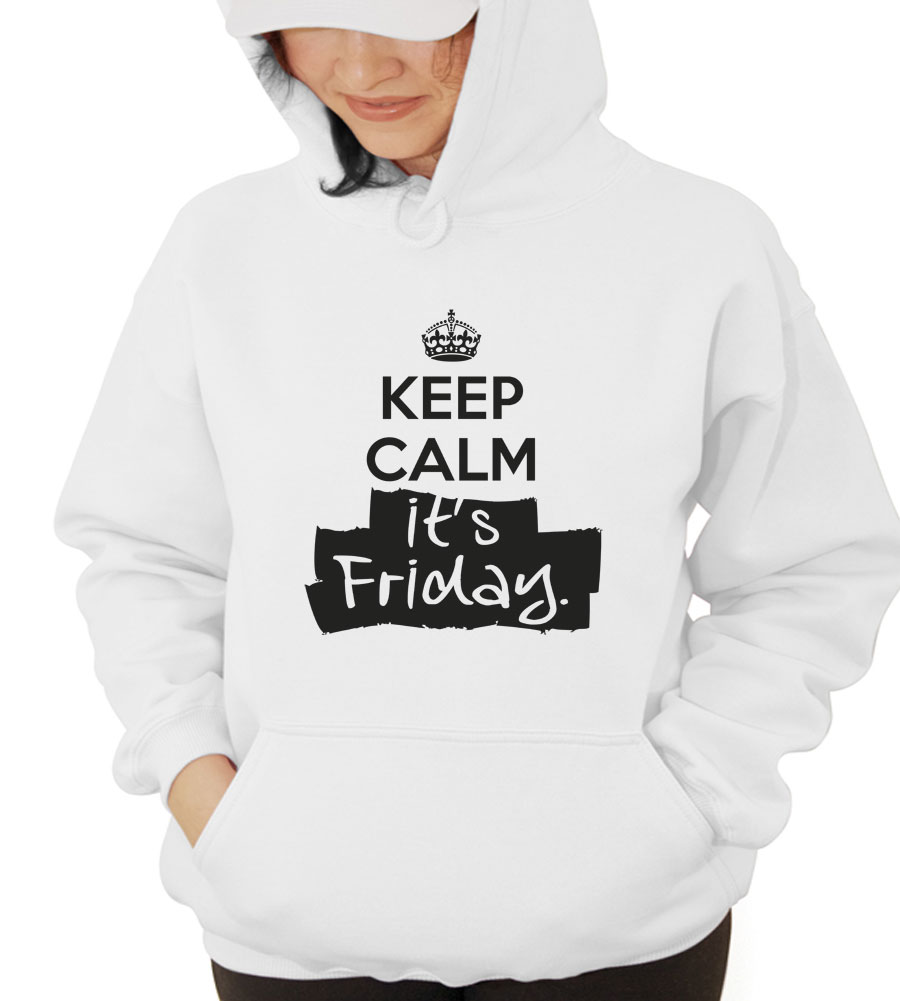 Keep Calm It's Friday Hooded Sweatshirt