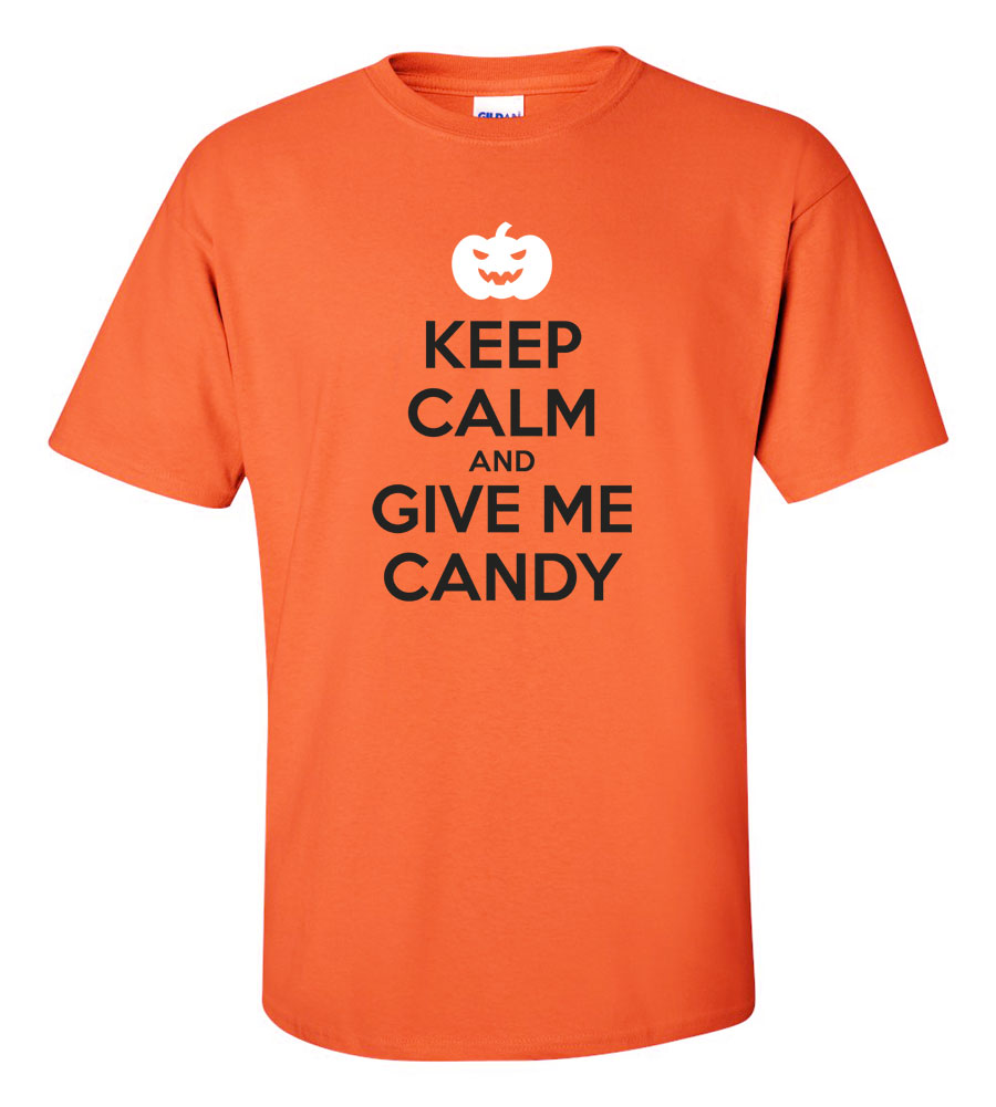 Halloween Pumpkin Keep Calm And Give Me Candy T-shirt Funny Scary