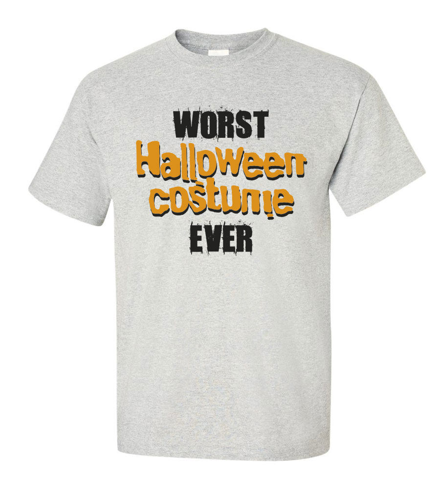 Worst Halloween Costume Ever T-shirt Funny Scary