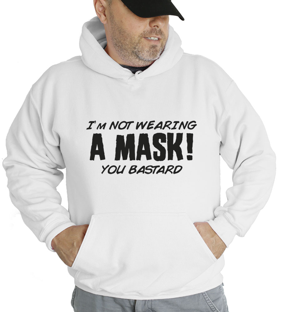 Halloween I'm Not Wearing A Mask Hooded Sweatshirt