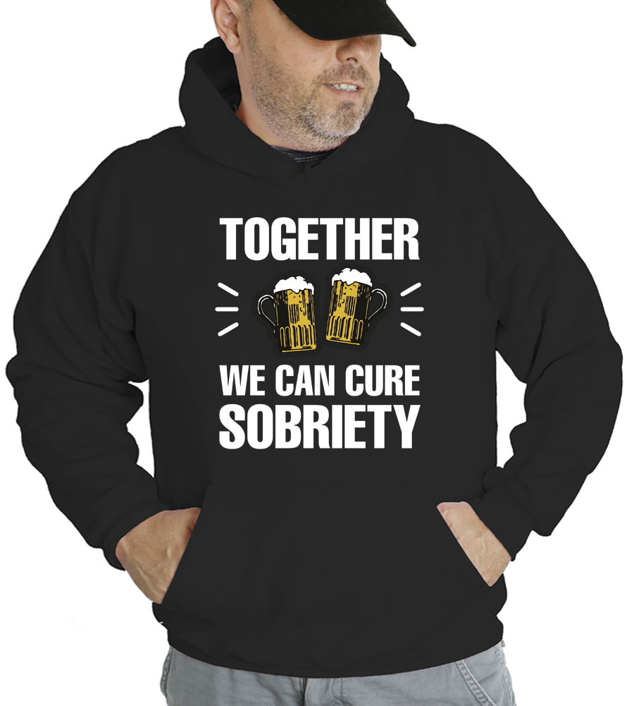 Together We Can Cure Sobriety Hooded Sweatshirt