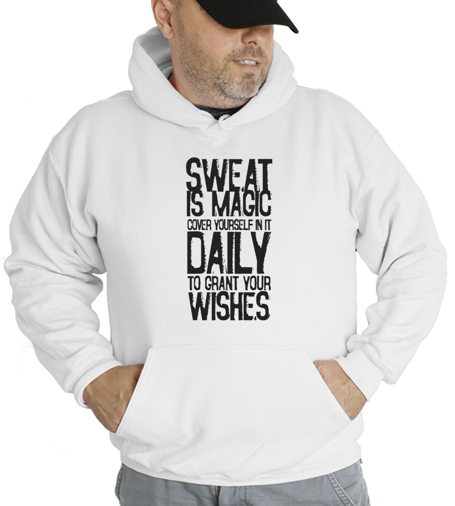 Sweat Is Magic Hooded Sweatshirt