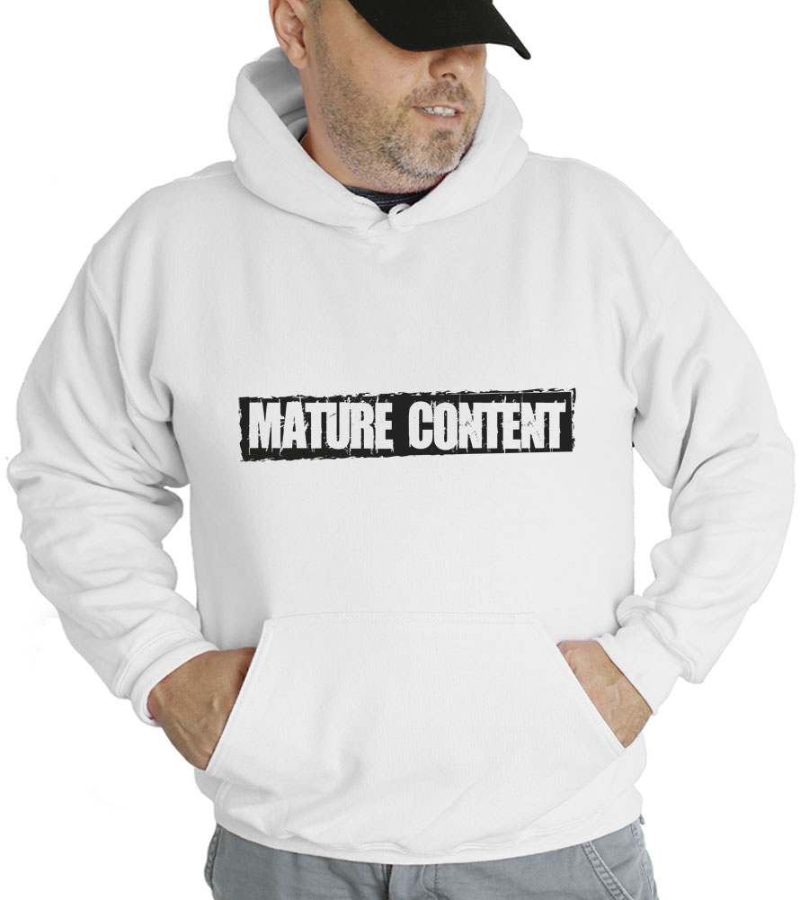 Mature Content Hooded Sweatshirt