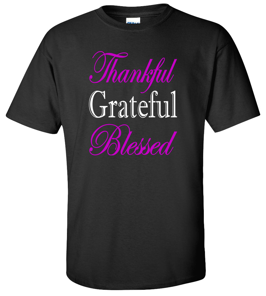 Thankful Grateful Blessed Thanksgiving Day T-shirt