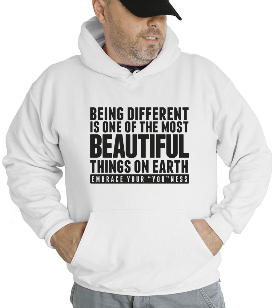 Being Different Is One Of The Most Beautiful Things On Earth Hooded Sweatshirt