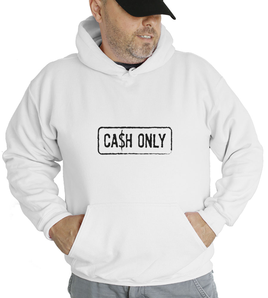 Cash Only Hooded Sweatshirt