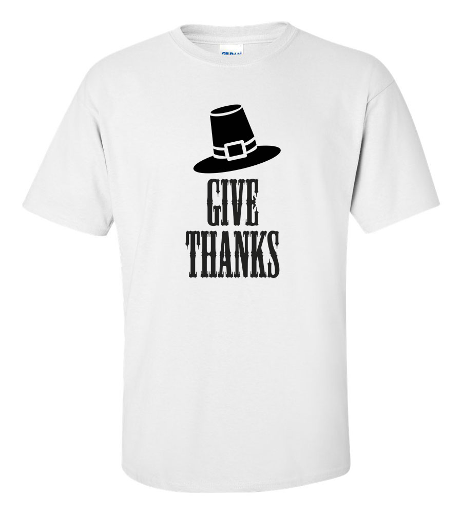 Give Thanks Thanksgiving T-Shirt