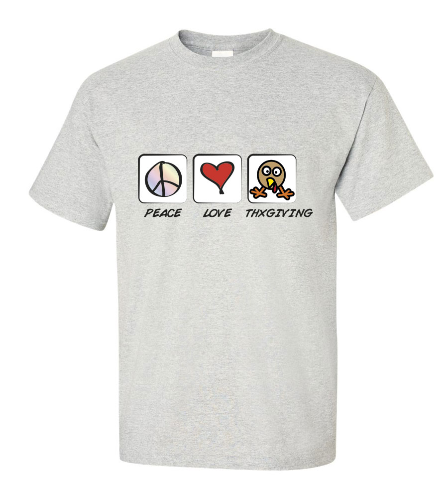 Peace Love Thanksgiving T-Shirt