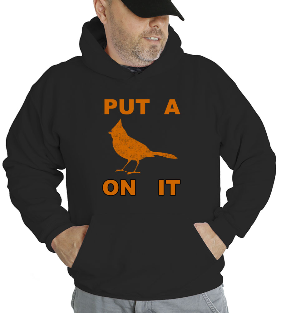 Put A Bird On It Hooded Sweatshirt