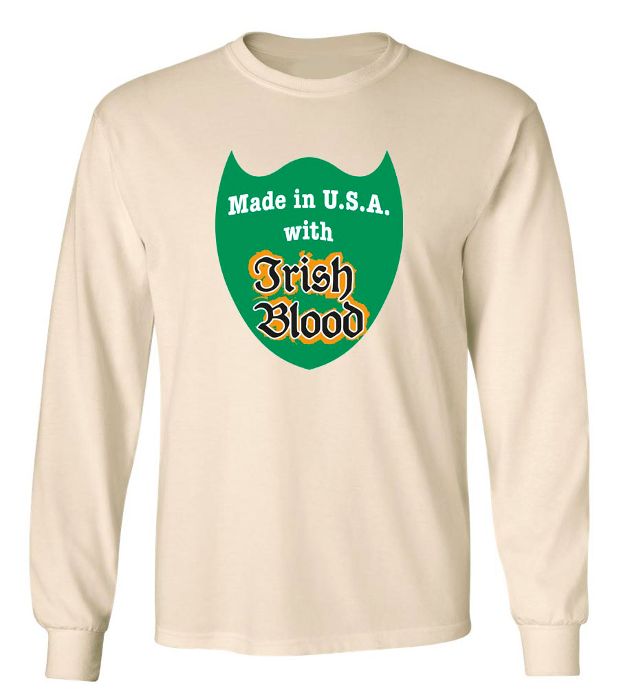 Made in U.S.A. with Irish Blood St. Patrick's Day Long Sleeve T-Shirt