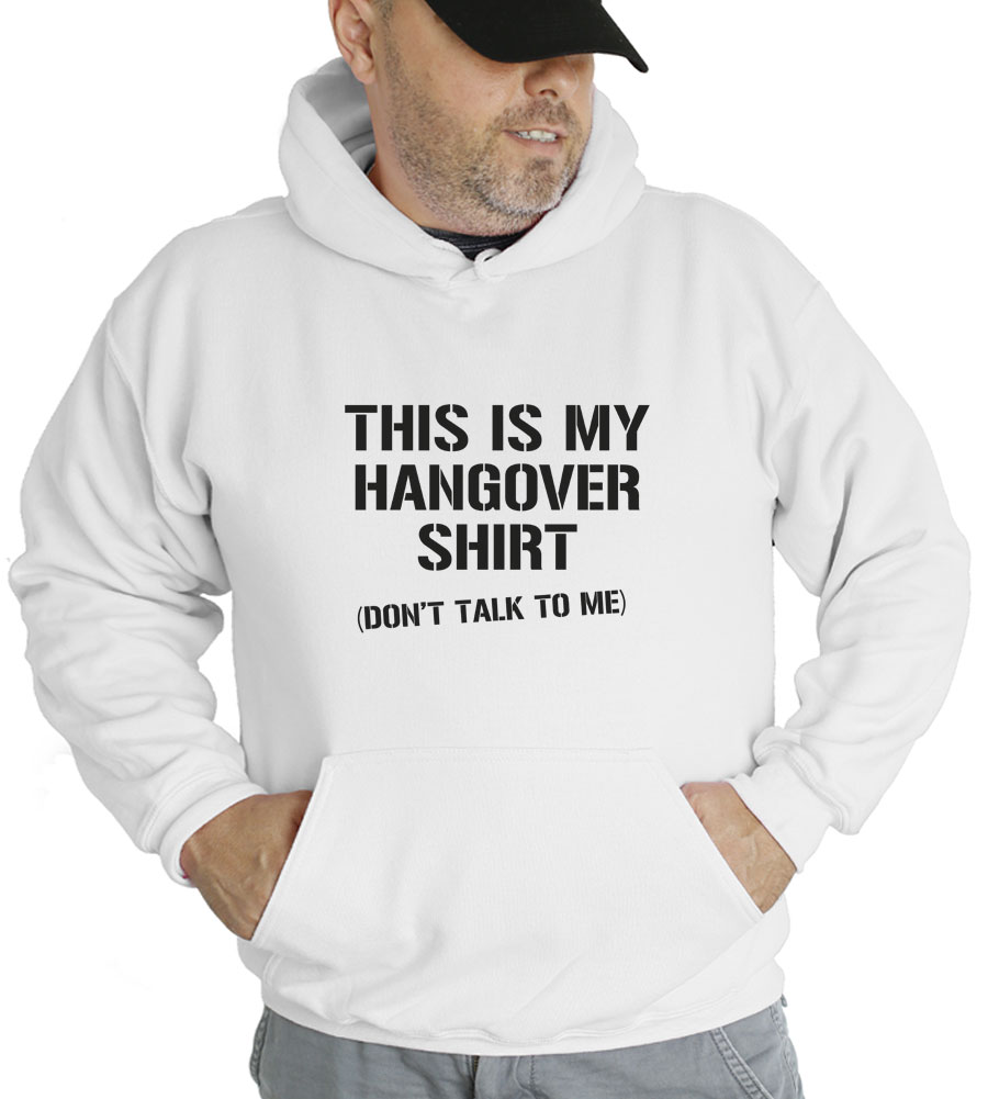 This Is My Hangover Shirt Hooded Sweatshirt