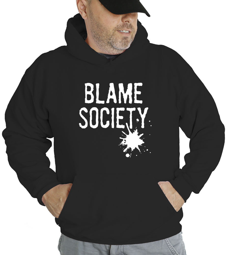 Blame Society Hooded Sweatshirt