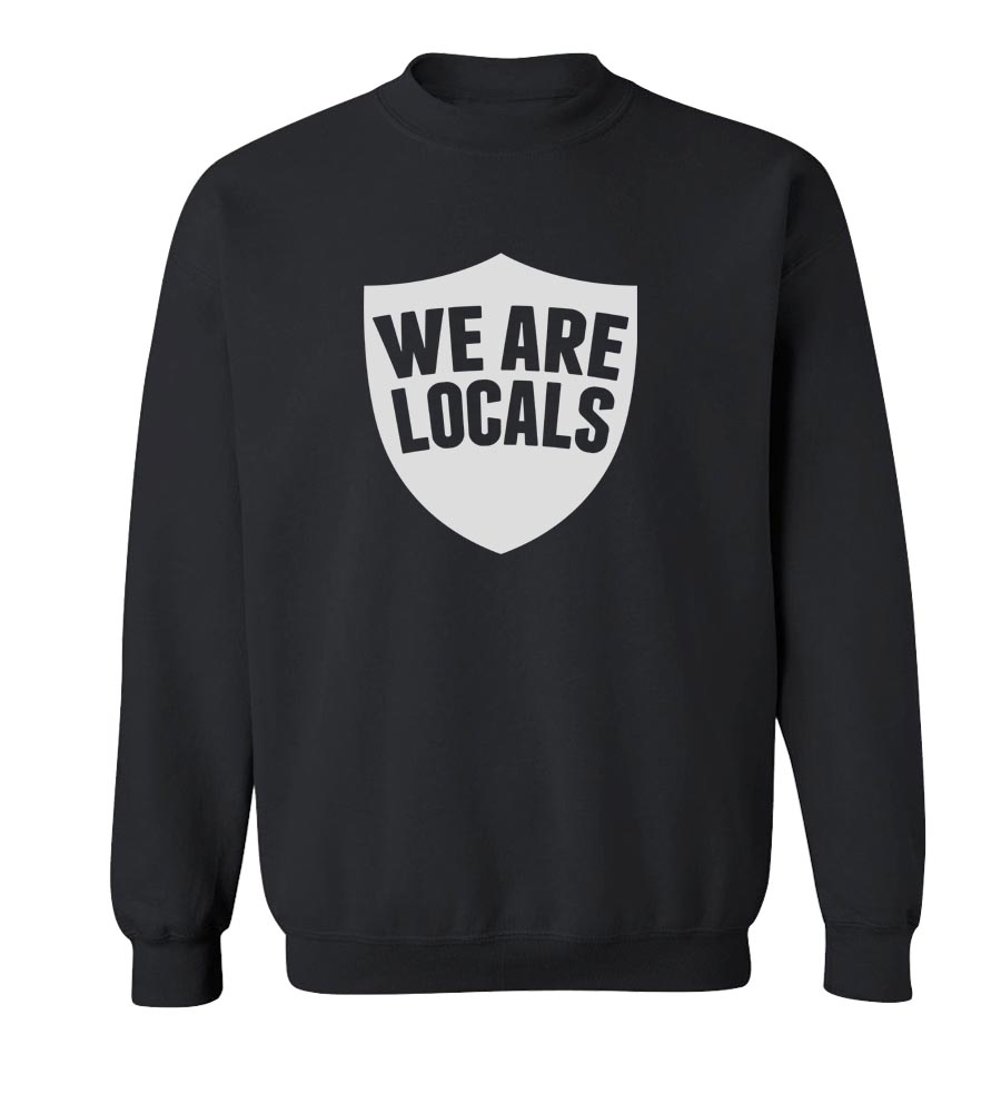 We Are Locals Crew Neck Sweatshirt