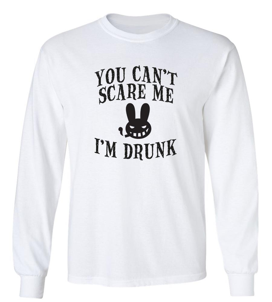 Halloween You Can't Scare Me I'm Drunk Long Sleeve T-Shirt