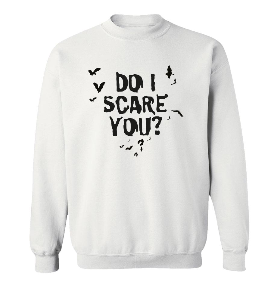 Halloween Do I Scare You? Crew Neck Sweatshirt
