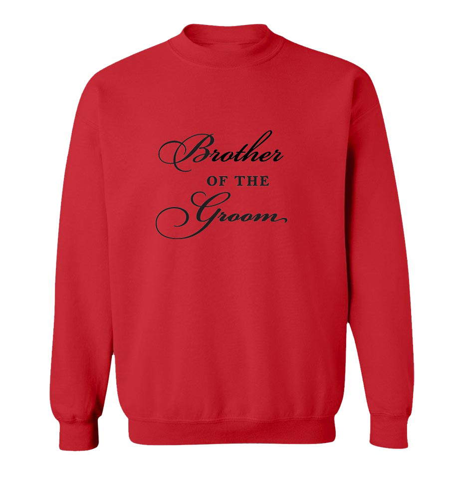 Brother of the Groom Crew Neck Sweatshirt