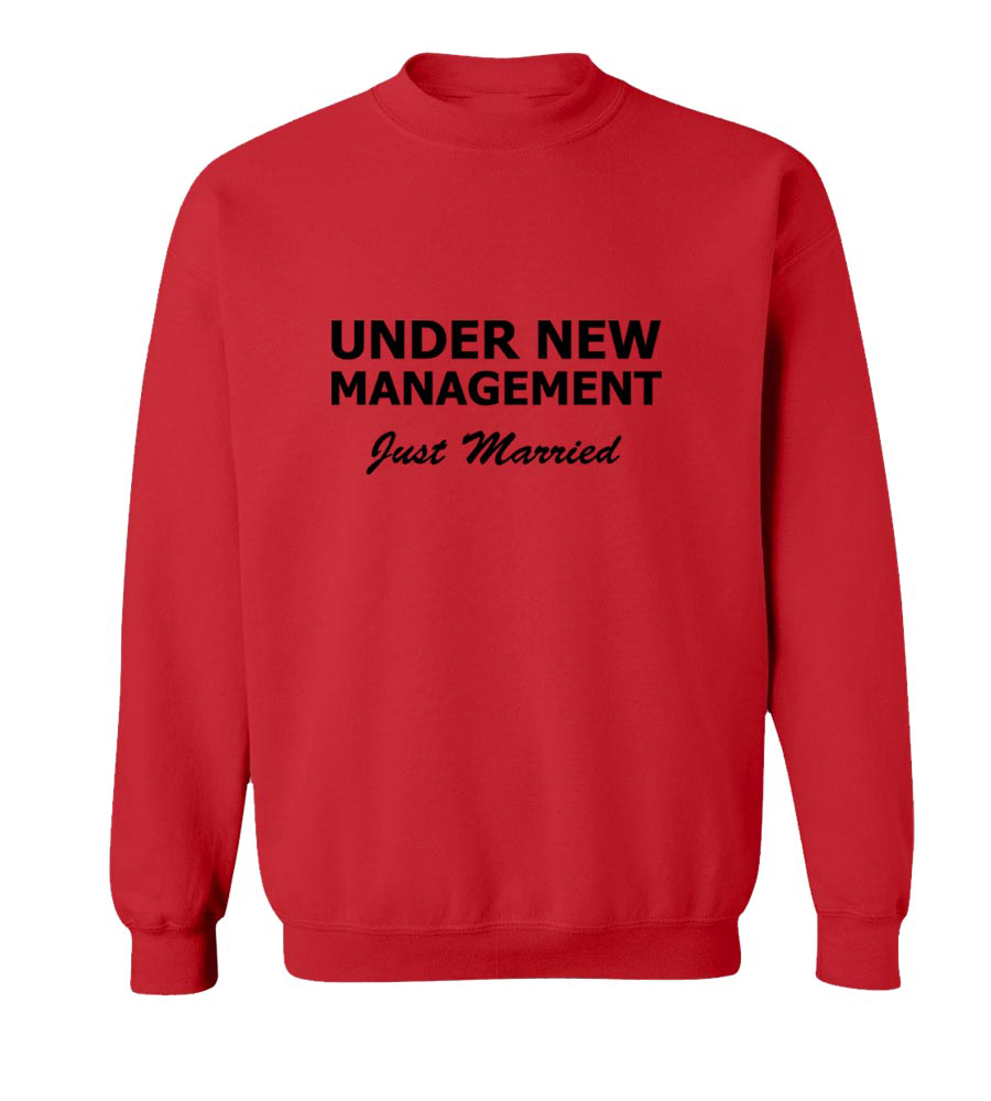 Under New Management Crew Neck Sweatshirt