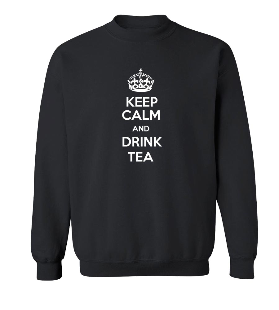 Keep Calm And Drink Tea Crew Neck Sweatshirt