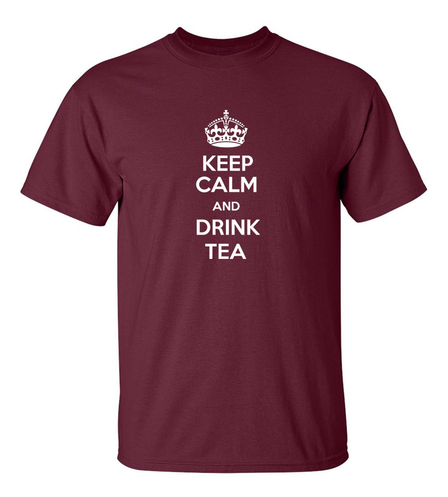 Keep Calm And Drink Tea Funny T Shirt