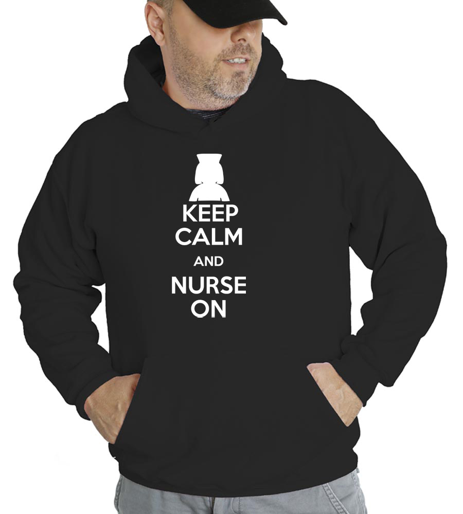 Keep Calm and Nurse On Hooded Sweatshirt