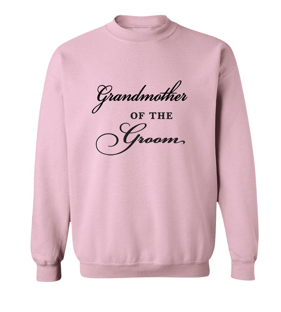 Grandmother Of The Groom Crew Neck Sweatshirt