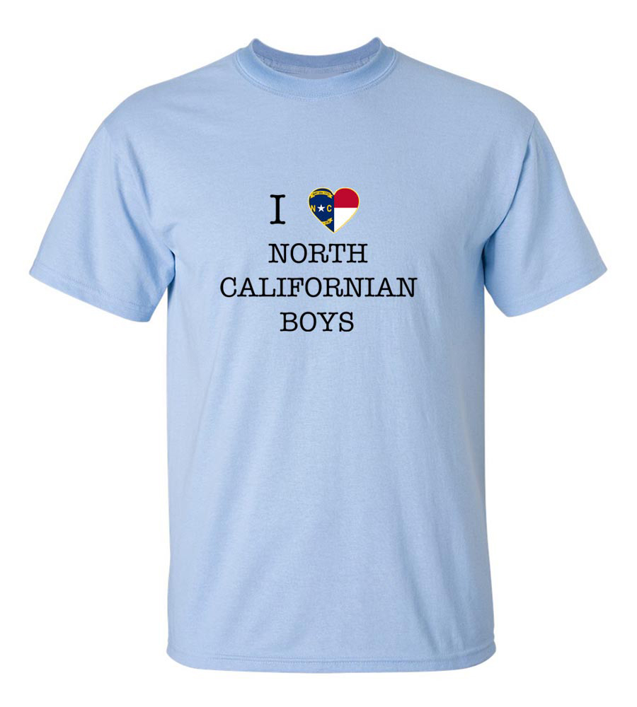 I Love North California Boys T-Shirt