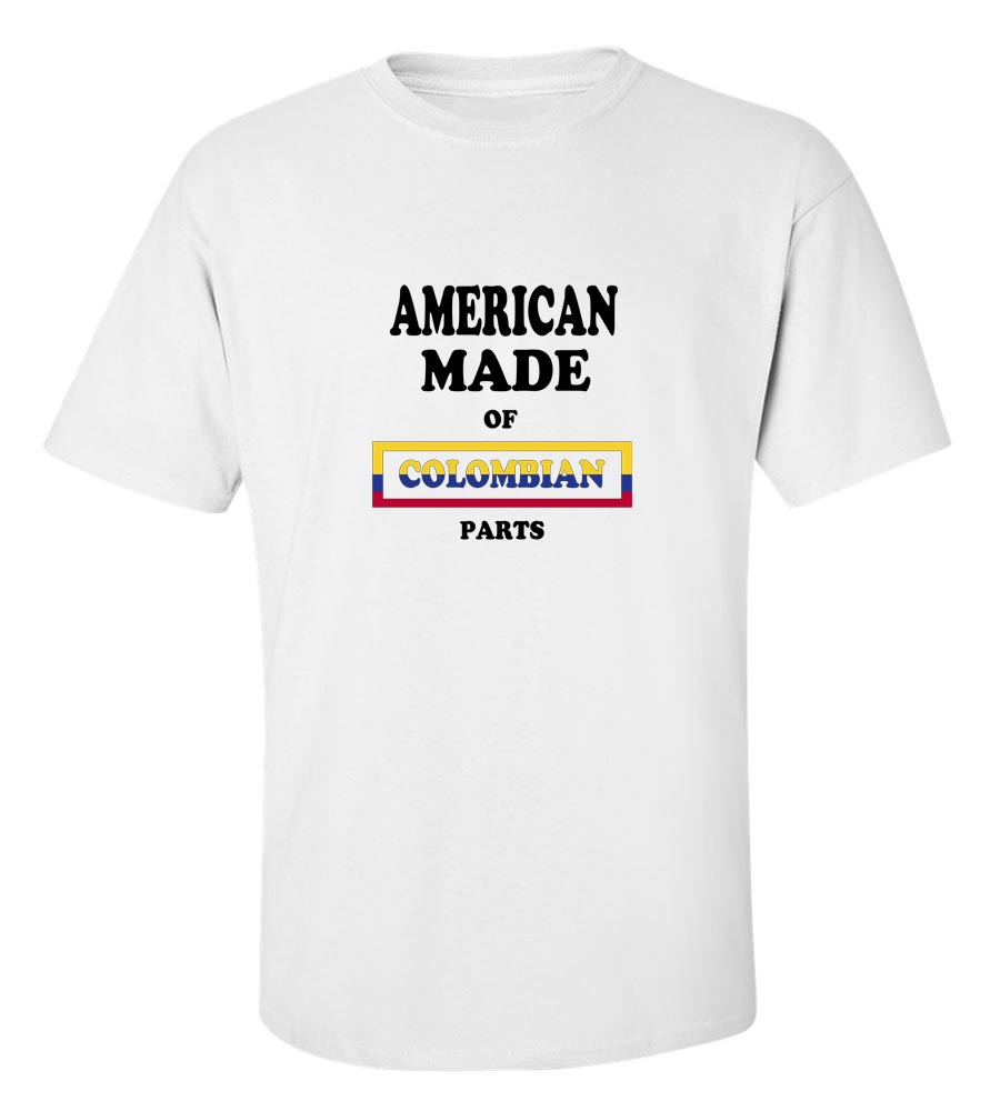American Made of Colombia Parts T Shirt