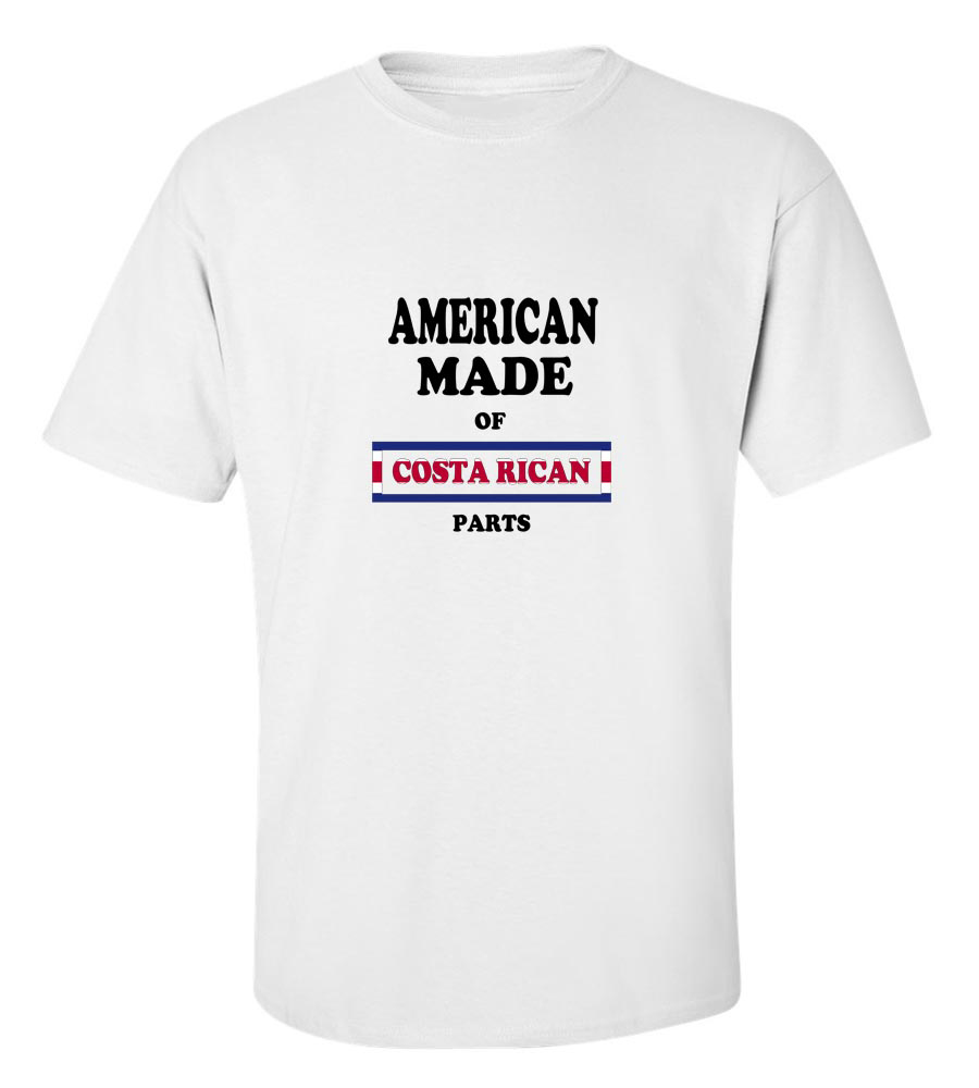 American Made of Cost Rica Parts T Shirt