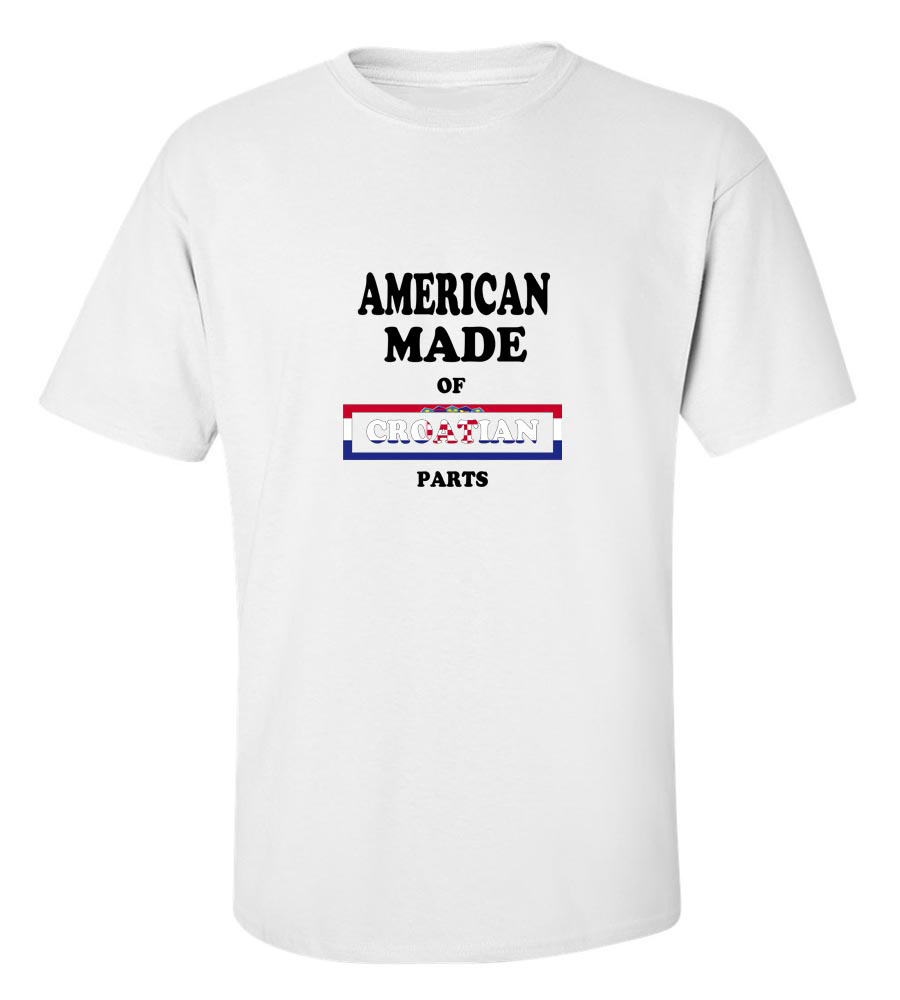 American Made of Crotia Parts T Shirt