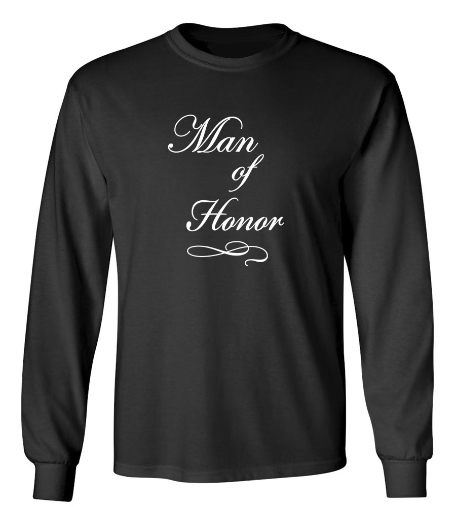 Man Of Honor Long Sleeve T-Shirt
