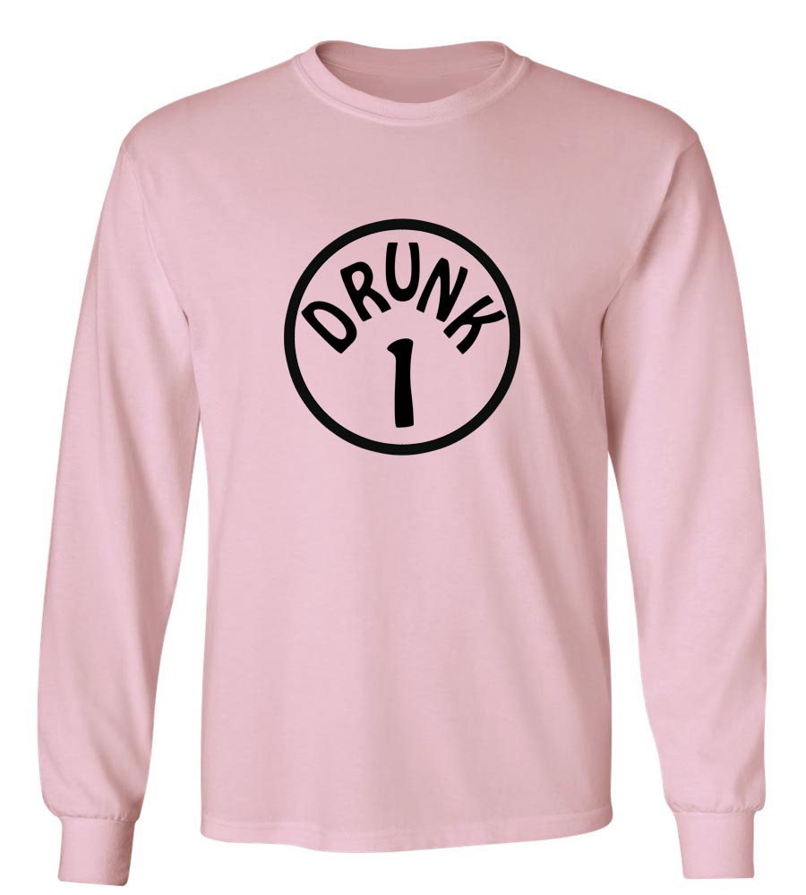 Drunk 1 Long Sleeve T-Shirt