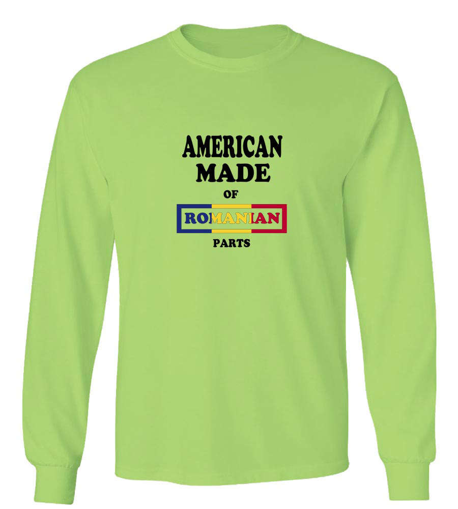 American Made of Romania Parts Long Sleeve T-Shirt