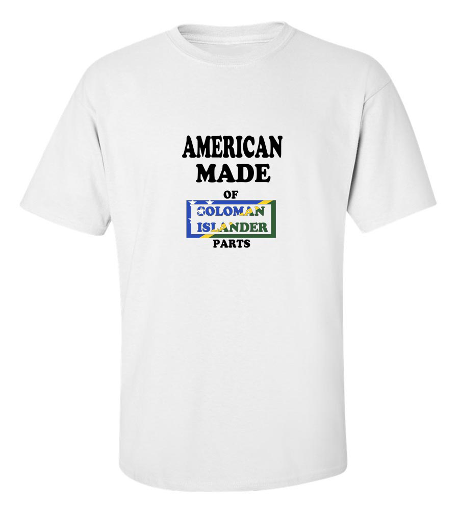 American Made of Solomon Islands Parts T Shirt