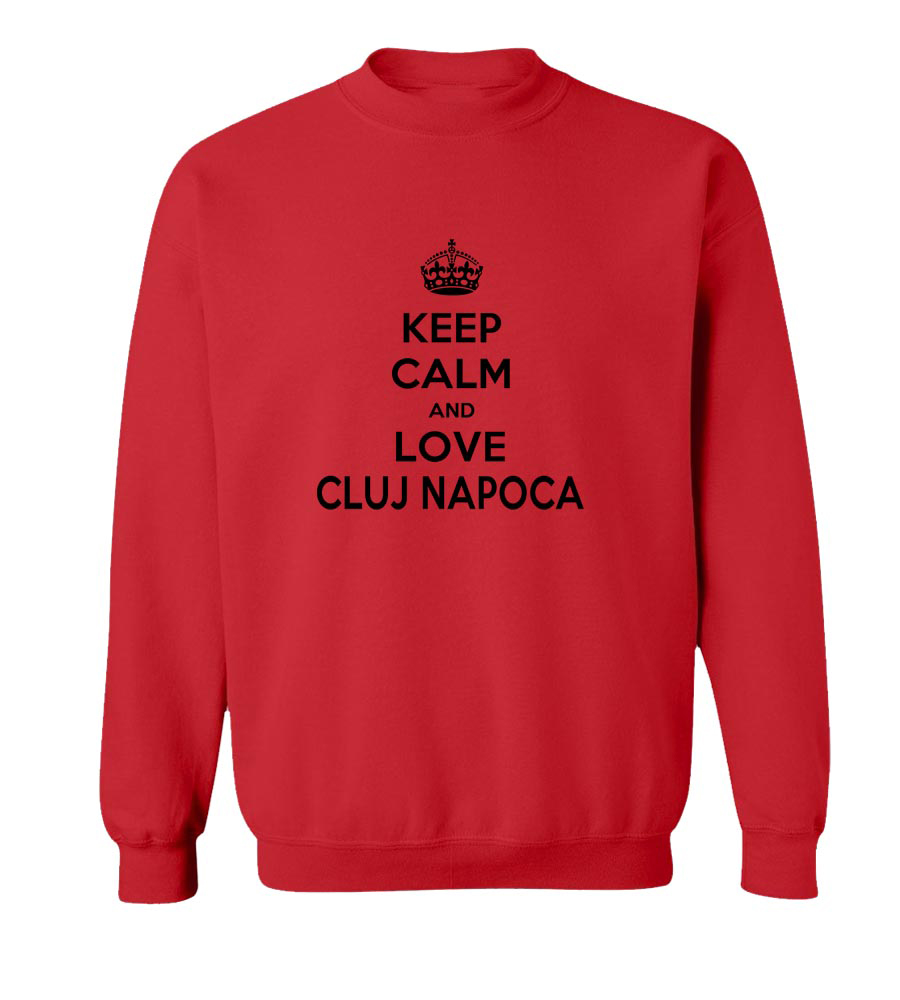 Keep Calm And Love Cluj Napoca crew neck Sweatshirt