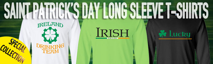 Saint Patrick's Day Long Sleeve T-shirts