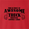 This Is What A Awesome Truck Drive Look Like crew neck Sweatshirt