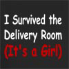 I Survived The Delivery Room(It's A Girl)