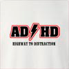 AD HD Highway TO Distraction Crew Neck Sweatshirt