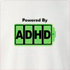 Powered By ADHD Crew Neck Sweatshirt