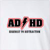 AD HD Highway TO Distraction Long Sleeve T-Shirt