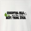 Essential Oils Are The Best.Thing.Ever Crew Neck Sweatshirt