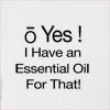 O Yes I Have An Essential Oils For that! Hooded Sweatshirt