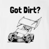 Got Dirt? T-Shirt