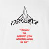 "Namaste "" I Honor The Spirit In You Which Is Also In Me"" T-Shirt"