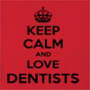 Keep Calm And Love Dentists  Hooded Sweatshirt